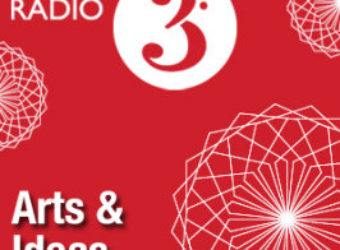 BBC Radio 3 Arts and Ideas